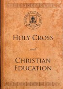 Holy Cross and Christian Education