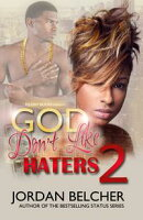 God Don't Like Haters 2