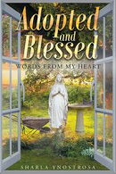 Adopted and Blessed: Words from my heart