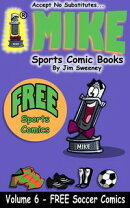 MIKE's FREE Soccer Sports Comic Book