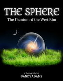 The Sphere: The Phantom of the West Rim