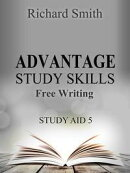 Advantage Study Skllls: Free-Writing (Study Aid 5)