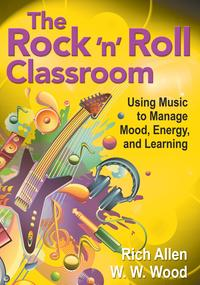 TheRock'n'RollClassroomUsingMusictoManageMood,Energy,andLearning