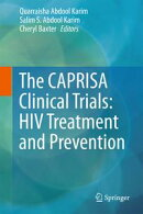 The CAPRISA Clinical Trials: HIV Treatment and Prevention