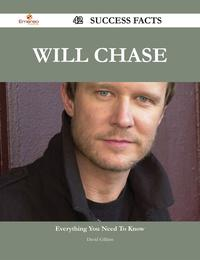 WillChase42SuccessFacts-EverythingyouneedtoknowaboutWillChase