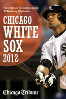 Chicago White Sox 2012