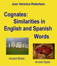 Cognates:SimilaritiesInEnglishAndSpanishWords
