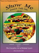 Show Me Don't Tell Me eBooks: Book Five - The Evocative Art of Roland Ayers
