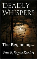 Deadly Whispers The Beginning...