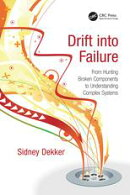 Drift into Failure