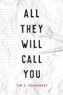 All They Will Call You