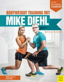 Bodyweight Training mit Mike Diehl