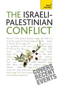 TheIsraeli-PalestinianConflict:TeachYourselfEbook