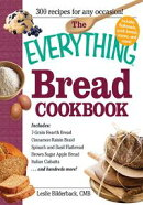 The Everything Bread Cookbook