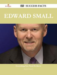 EdwardSmall129SuccessFacts-EverythingyouneedtoknowaboutEdwardSmall