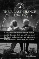 Their Last Chance---a short play