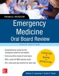 EmergencyMedicineOralBoardReview:PearlsofWisdom,SixthEdition