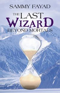 TheLastWizardBeyondMortals