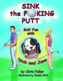 Sink the Fucking Putt