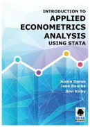 Introduction to Applied Econometrics Analysis Using Stata
