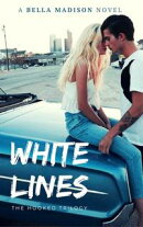 White Lines (Hooked #1)