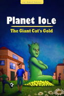 Planet Iole: The Giant Cat's Gold