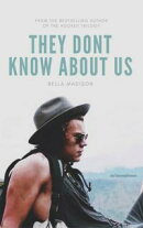 They Don't Know About Us (You & I #1)
