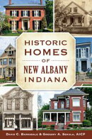 Historic Homes of New Albany, Indiana