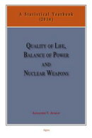 Quality of Life, Balance of Power, and Nuclear Weapons (2016)