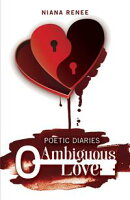 Poetic Diaries Ambiguous Love