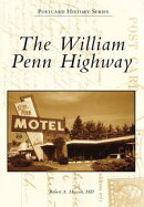 William Penn Highway, The