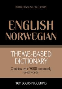 Theme-baseddictionaryBritishEnglish-Norwegian-7000words