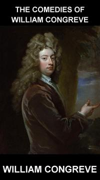 TheComediesofWilliamCongreve[avecGlossaireenFran?ais]