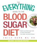 The Everything Guide To The Blood Sugar Diet