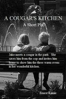 A Cougar's Kitchen---a short play