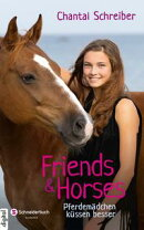 Friends & Horses, Band 03