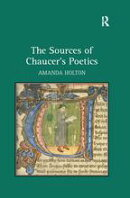 The Sources of Chaucer's Poetics
