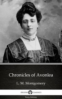 ChroniclesofAvonleabyL.M.Montgomery(Illustrated)