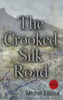 The Crooked Silk Road