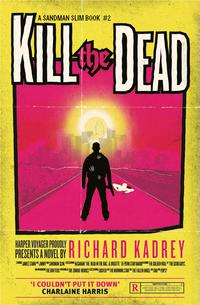 KilltheDead(SandmanSlim,Book2)