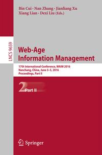 Web-AgeInformationManagement17thInternationalConference,WAIM2016,Nanchang,China,June3-5,2016,Proceedings,PartII