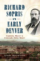 Richard Sopris in Early Denver