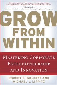 GrowfromWithin:MasteringCorporateEntrepreneurshipandInnovation