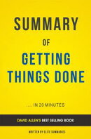 Getting Things Done: by David Allen | Includes Analysis