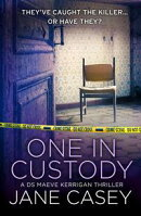 One in Custody: A short story (Maeve Kerrigan)