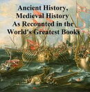 The World's Greatest Books volume 11: Ancient History, Mediaeval History [Abridgements]