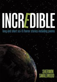 Incrediblelongandshortsci-fi/horrorstoriesincludingpoems