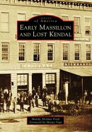Early Massillon and Lost Kendal