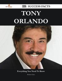 TonyOrlando132SuccessFacts-EverythingyouneedtoknowaboutTonyOrlando