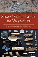 Shays' Settlement in Vermont